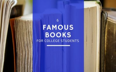 6 Famous Books for College Students to Read